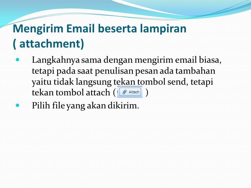 Mengirim Email beserta lampiran ( attachment)