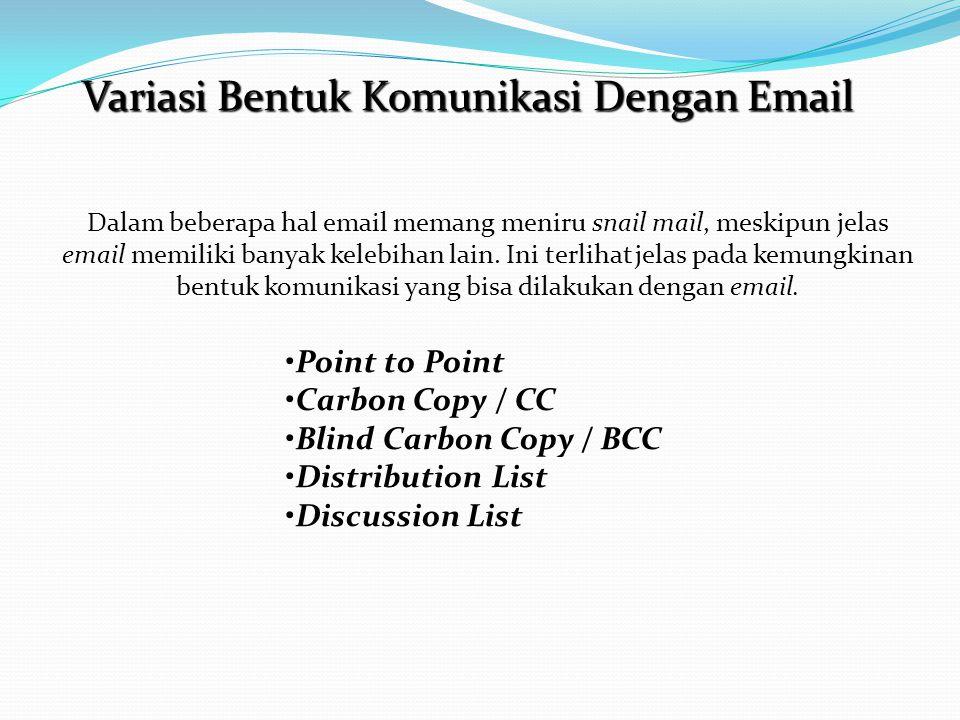 Variasi Bentuk Komunikasi Dengan Email