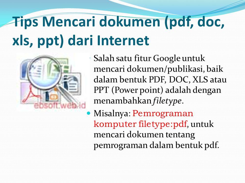Tips Mencari dokumen (pdf, doc, xls, ppt) dari Internet