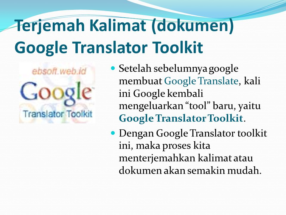 Terjemah Kalimat (dokumen) Google Translator Toolkit