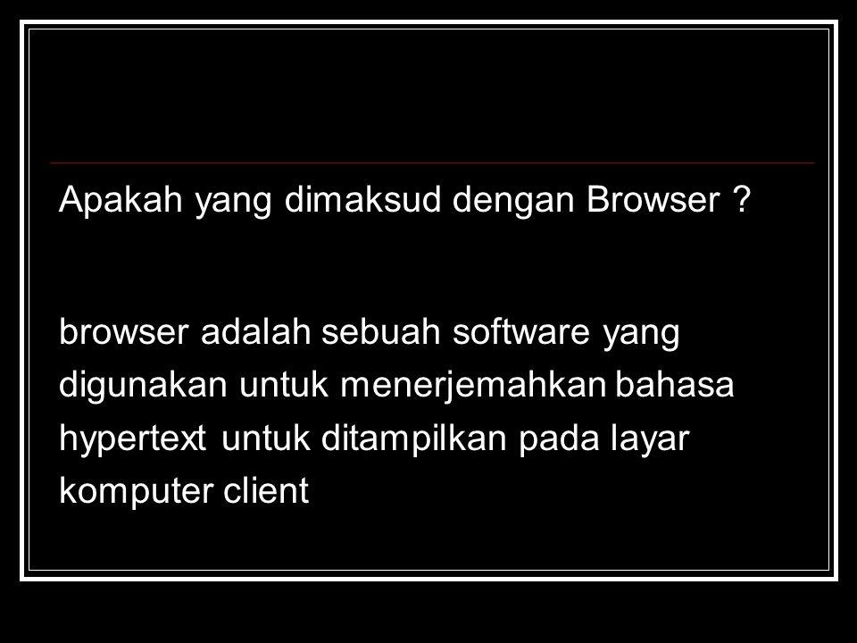 Apakah yang dimaksud dengan Browser