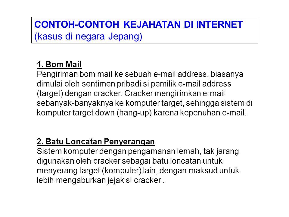 CONTOH-CONTOH KEJAHATAN DI INTERNET (kasus di negara Jepang)