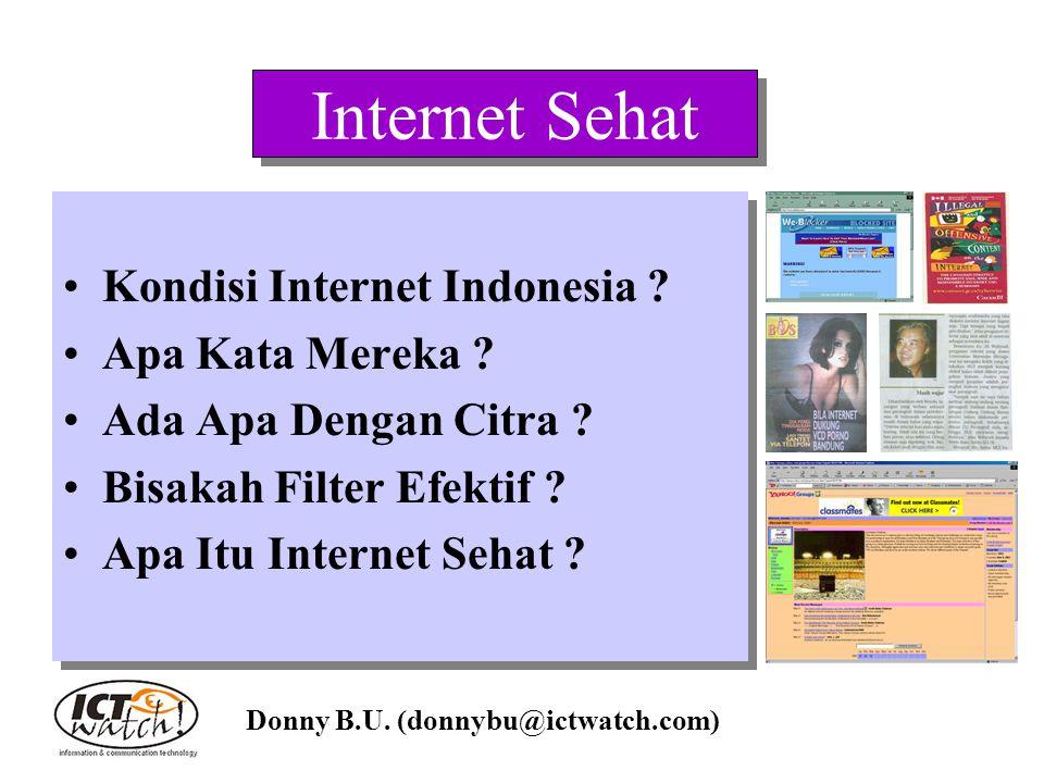 Internet Sehat Kondisi Internet Indonesia Apa Kata Mereka