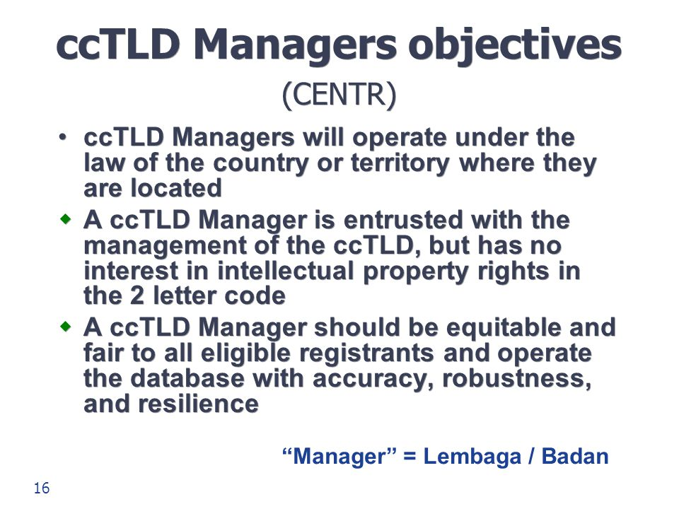 ccTLD Managers objectives (CENTR)