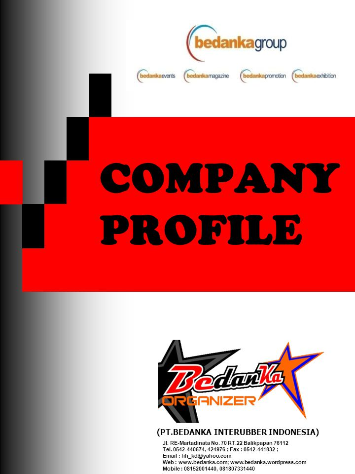 COMPANY PROFILE (PT.BEDANKA INTERUBBER INDONESIA)