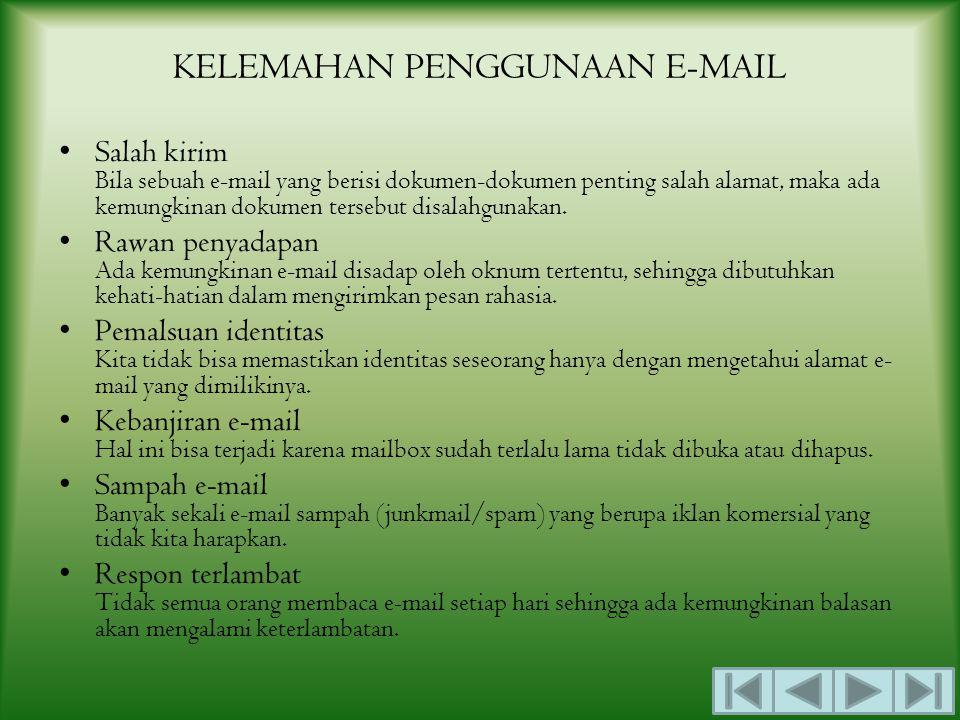 KELEMAHAN PENGGUNAAN E-MAIL