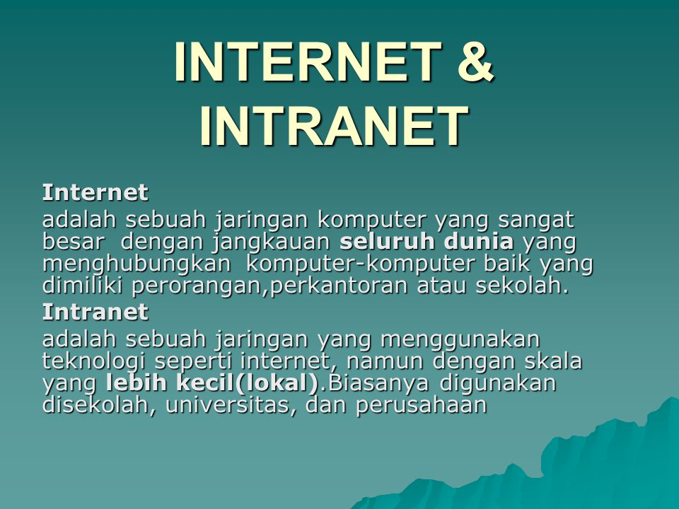 INTERNET & INTRANET Internet