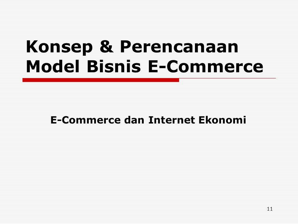 Konsep & Perencanaan Model Bisnis E-Commerce