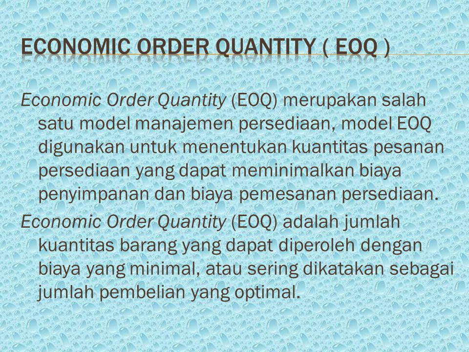 Economic Order quantity ( eoq )