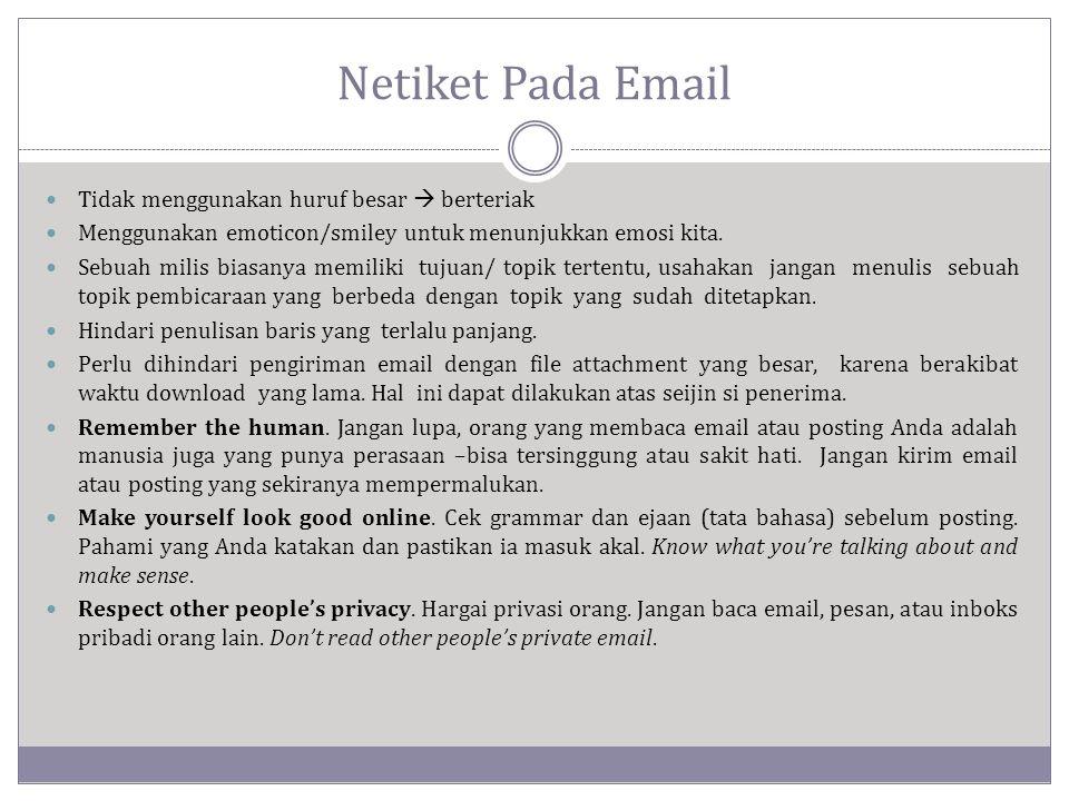 Netiket Pada Email Tidak menggunakan huruf besar  berteriak
