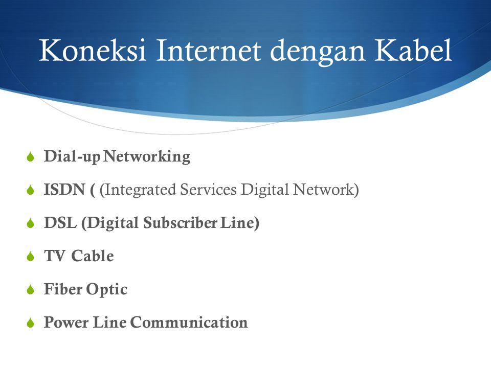 Koneksi Internet dengan Kabel