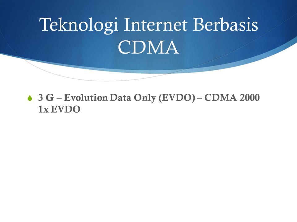 Teknologi Internet Berbasis CDMA