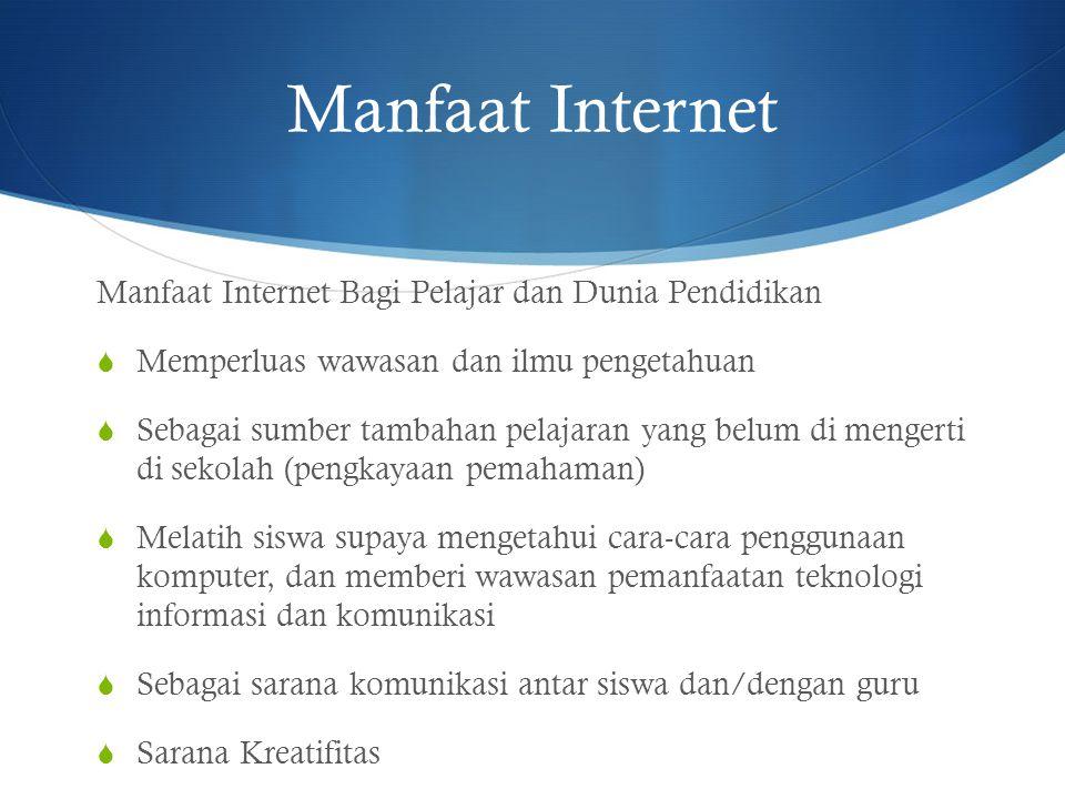 Manfaat Internet Manfaat Internet Bagi Pelajar dan Dunia Pendidikan
