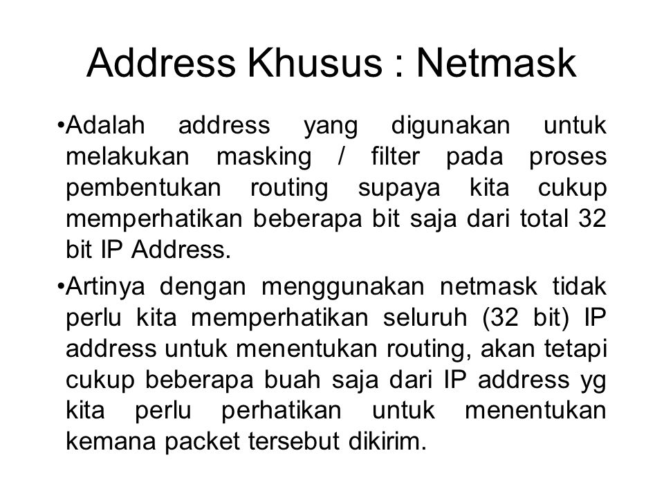 Address Khusus : Netmask
