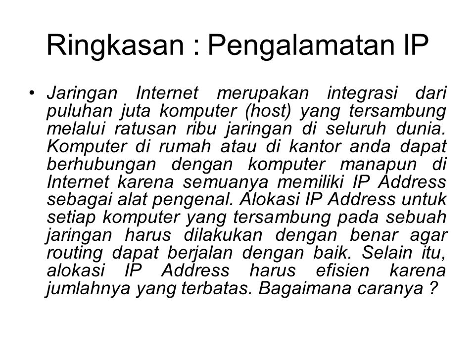 Ringkasan : Pengalamatan IP