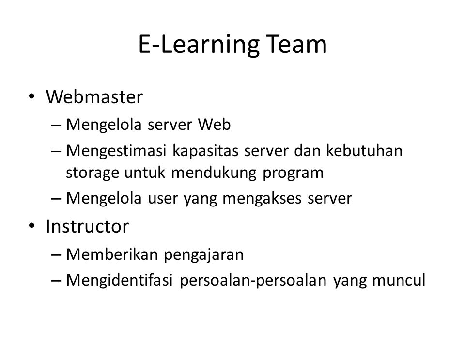 E-Learning Team Webmaster Instructor Mengelola server Web