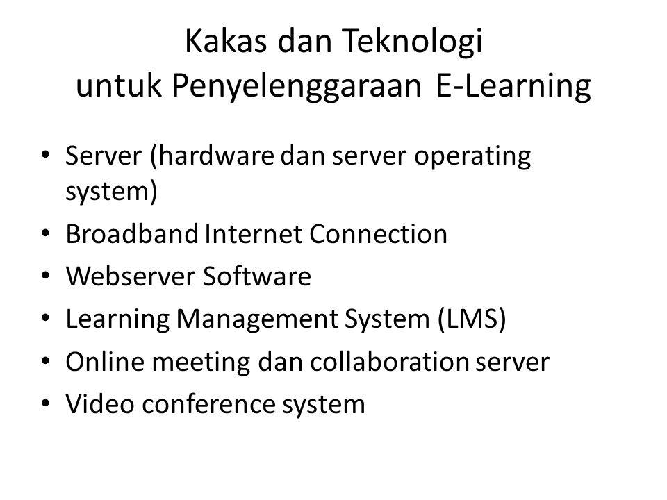 Kakas dan Teknologi untuk Penyelenggaraan E-Learning