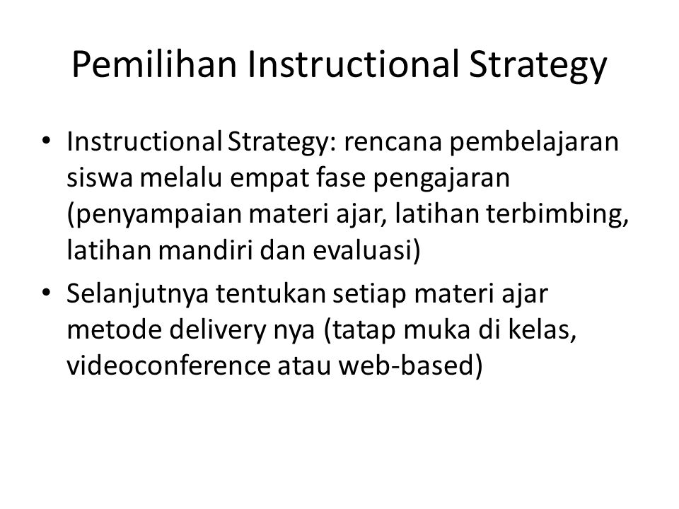 Pemilihan Instructional Strategy