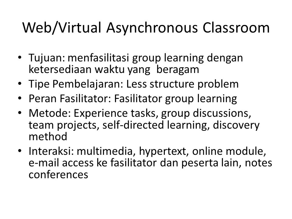 Web/Virtual Asynchronous Classroom