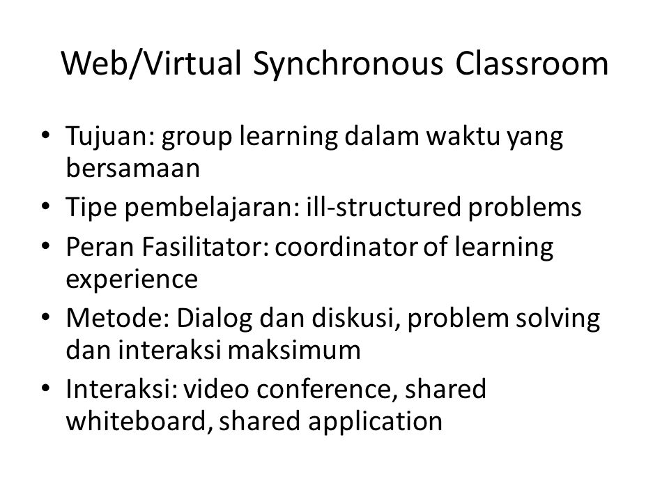 Web/Virtual Synchronous Classroom