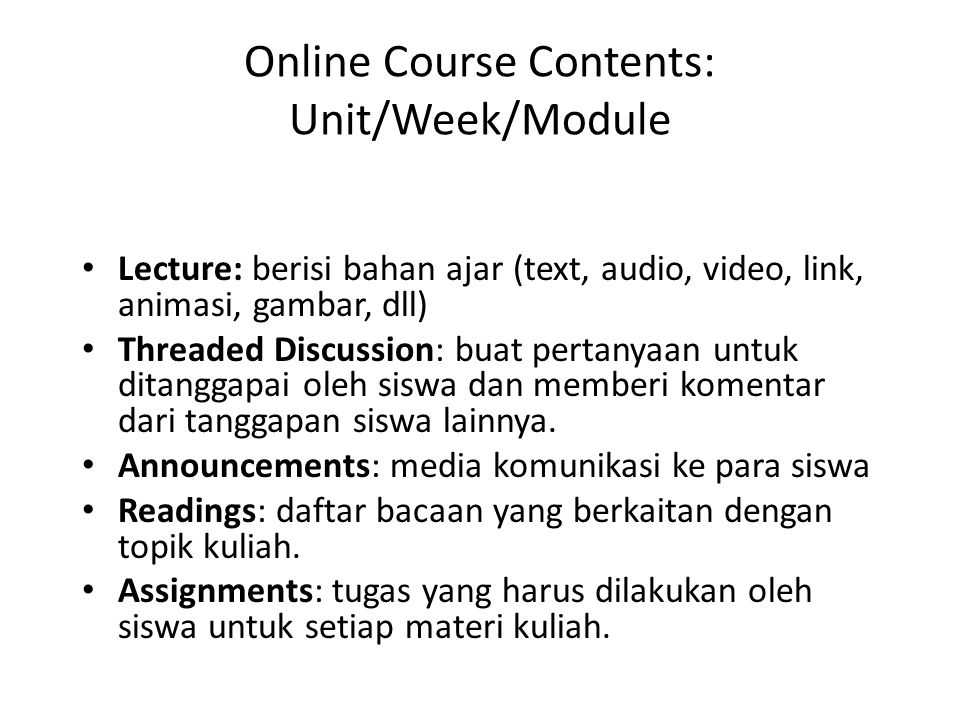 Online Course Contents: Unit/Week/Module