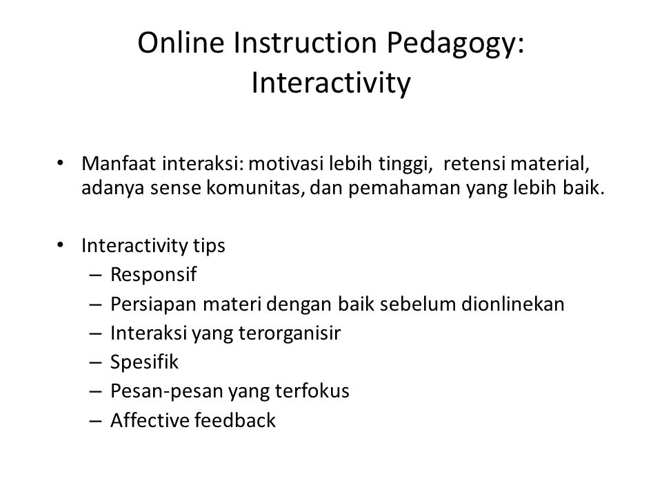Online Instruction Pedagogy: Interactivity
