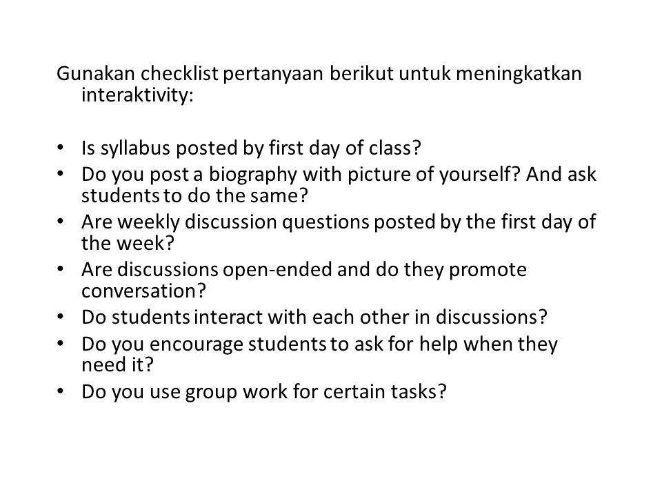 Gunakan checklist pertanyaan berikut untuk meningkatkan interaktivity:
