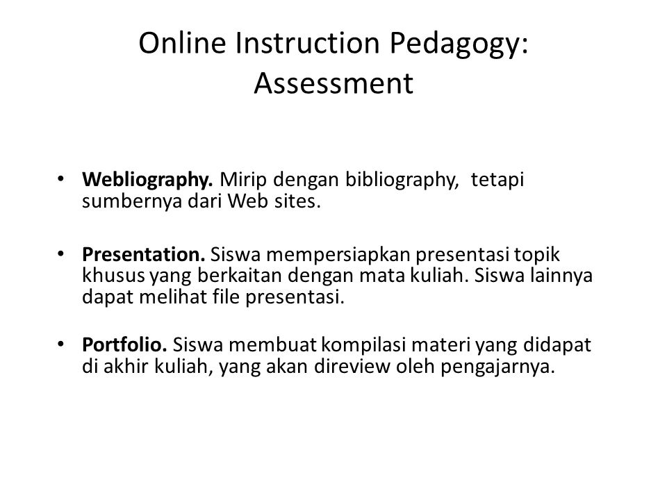 Online Instruction Pedagogy: Assessment