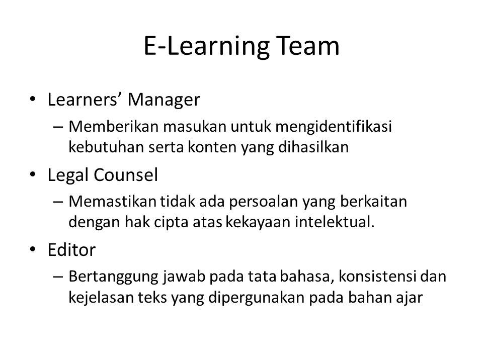 E-Learning Team Learners' Manager Legal Counsel Editor