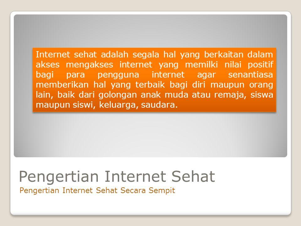 Pengertian Internet Sehat