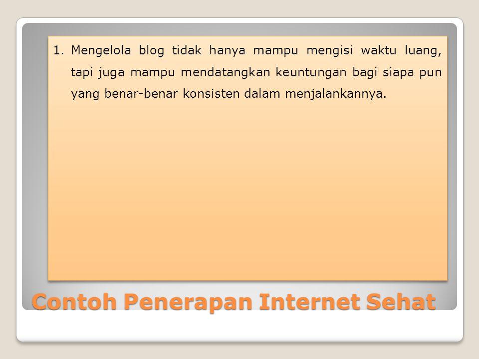Contoh Penerapan Internet Sehat
