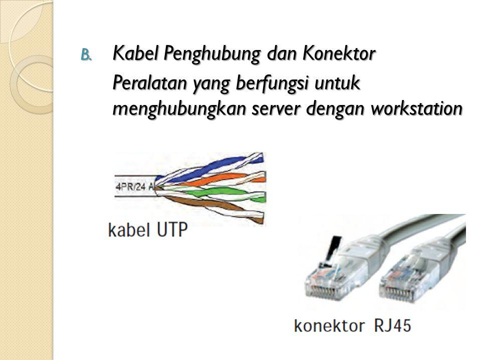 Kabel Penghubung dan Konektor
