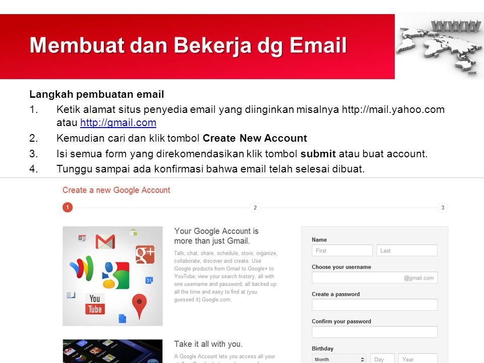 Membuat dan Bekerja dg Email