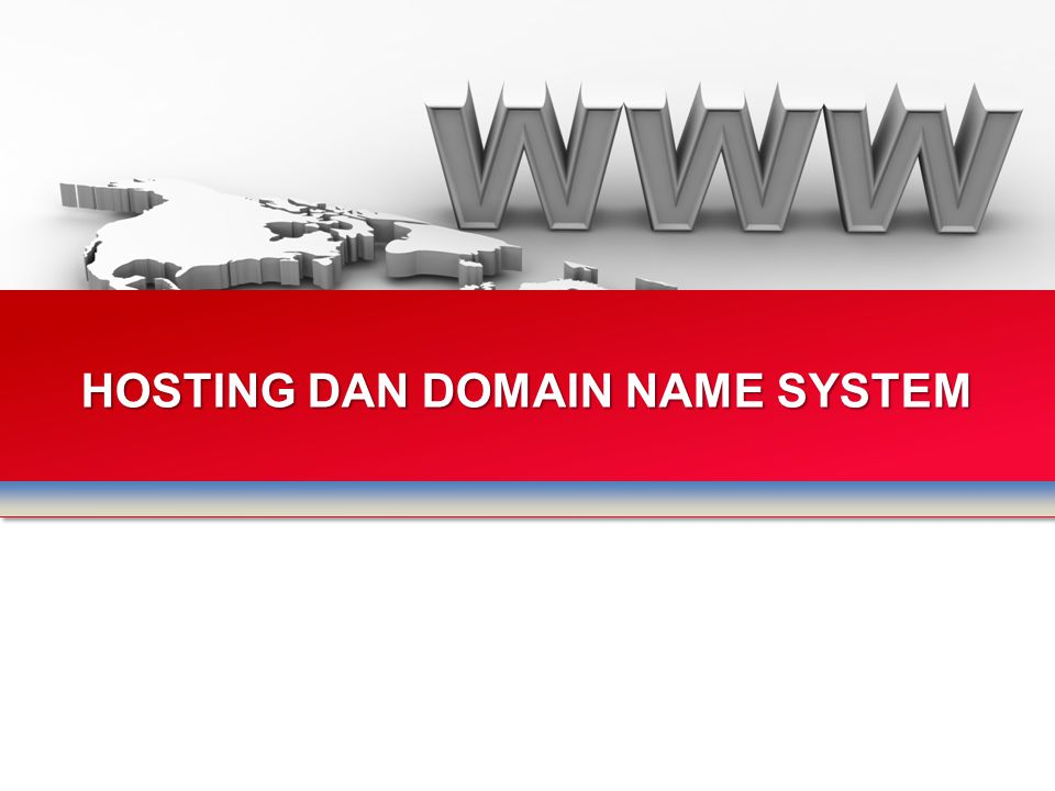 HOSTING DAN DOMAIN NAME SYSTEM