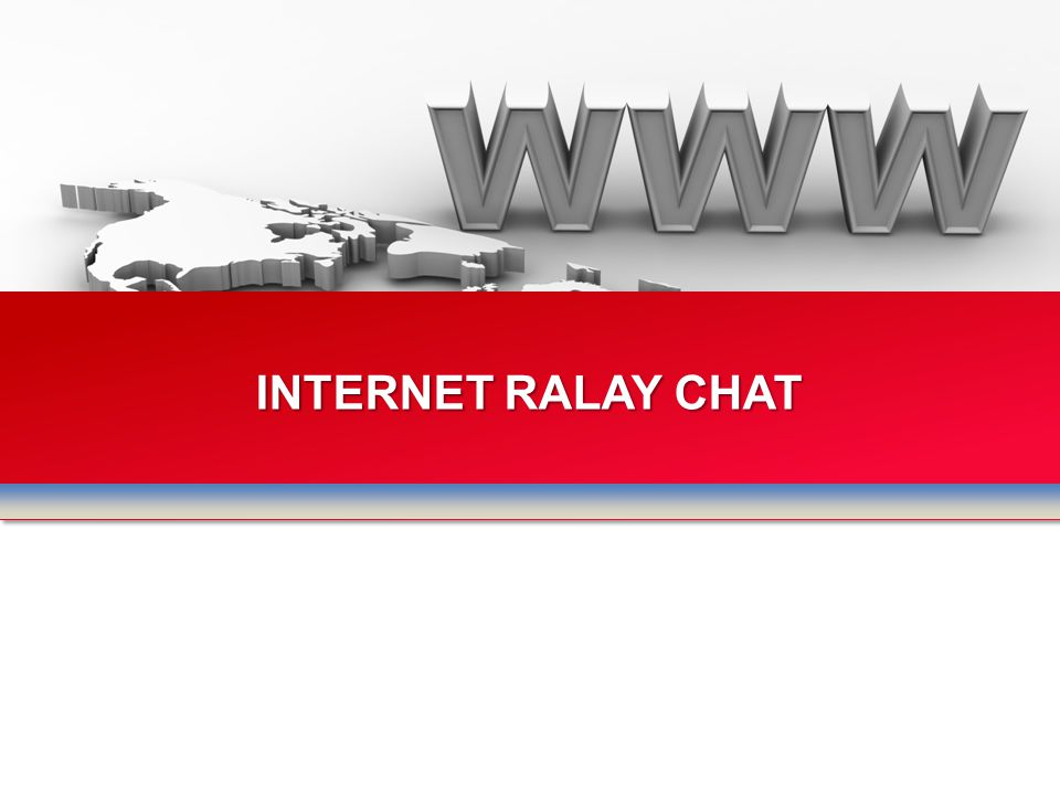 INTERNET RALAY CHAT