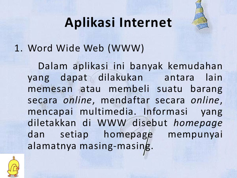 Aplikasi Internet Word Wide Web (WWW)