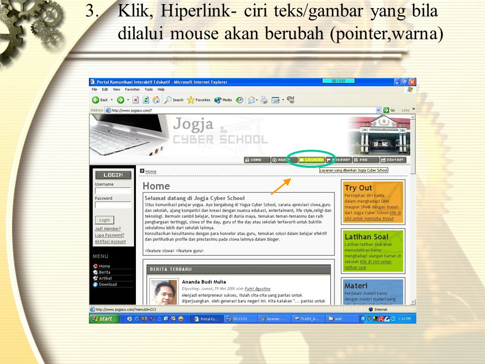 Klik, Hiperlink- ciri teks/gambar yang bila dilalui mouse akan berubah (pointer,warna)