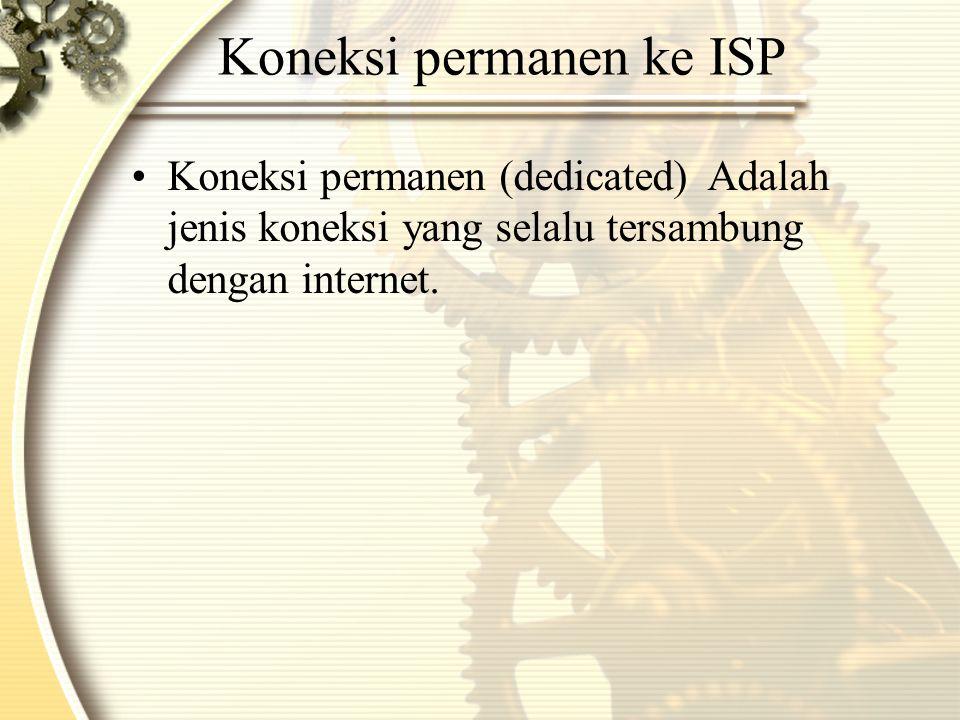 Koneksi permanen ke ISP