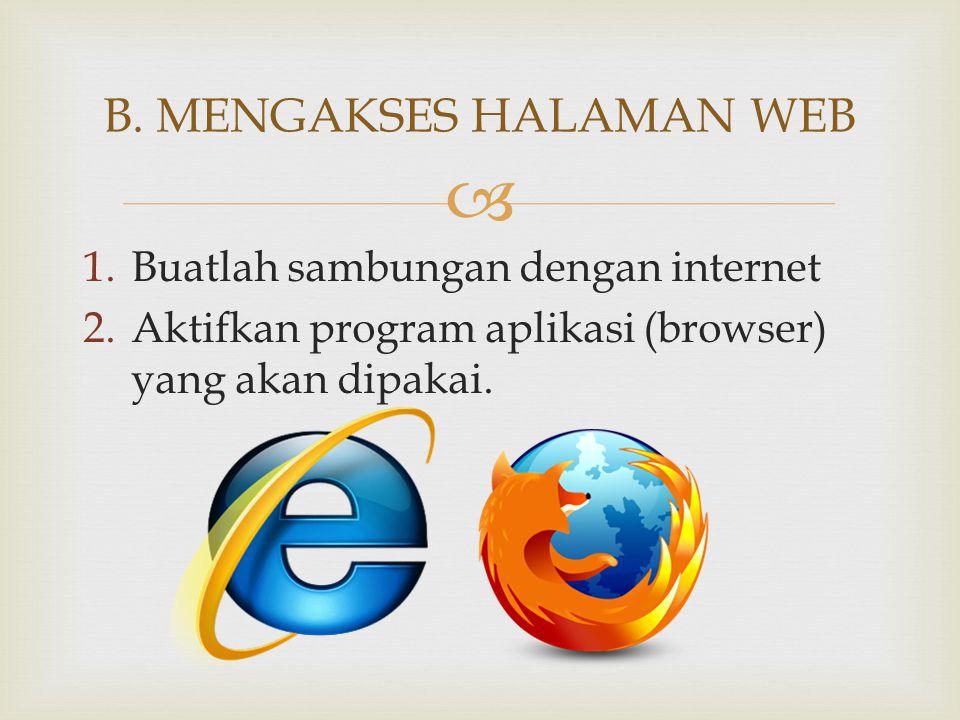 B. MENGAKSES HALAMAN WEB