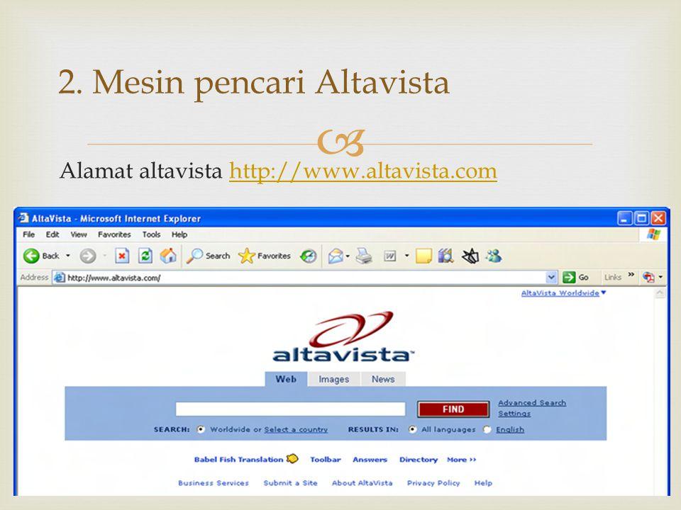 2. Mesin pencari Altavista