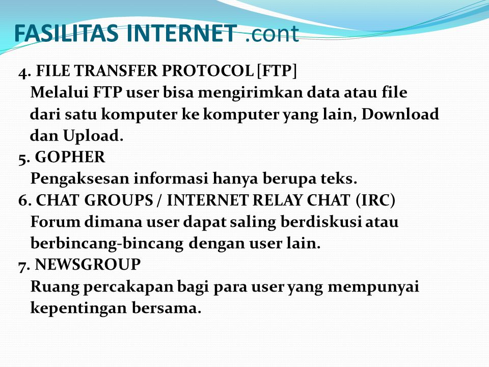 FASILITAS INTERNET .cont