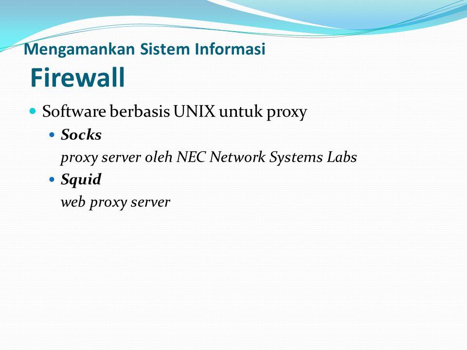 Mengamankan Sistem Informasi Firewall