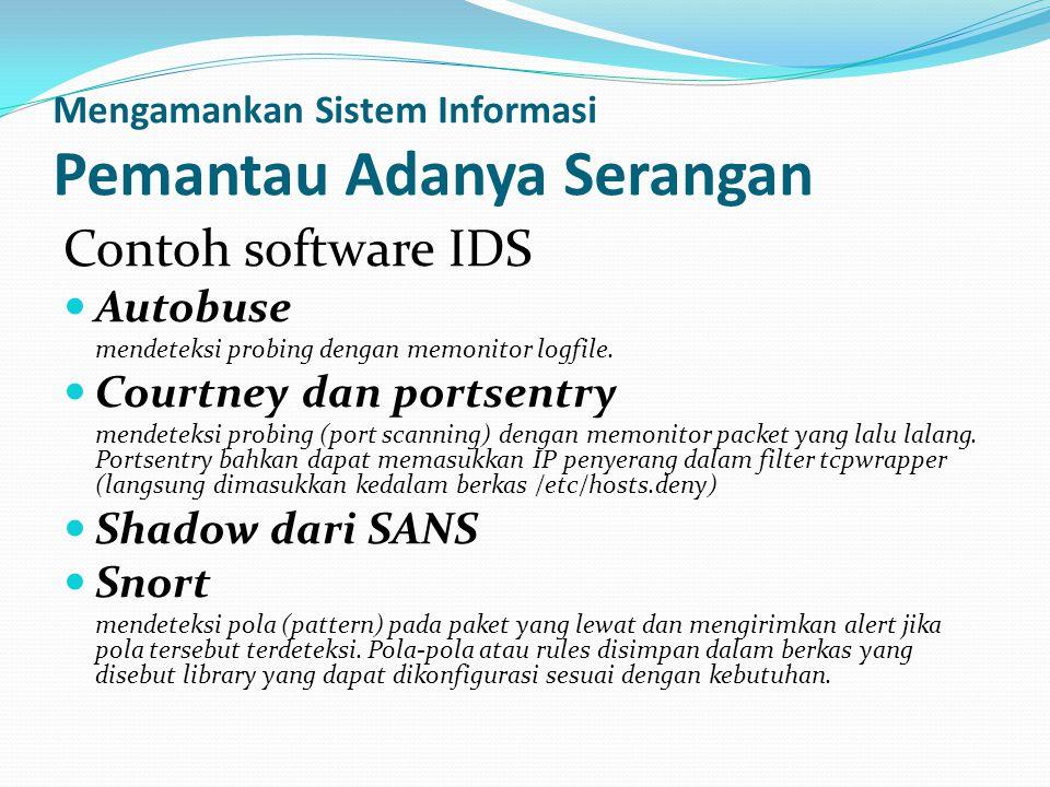 Mengamankan Sistem Informasi Pemantau Adanya Serangan