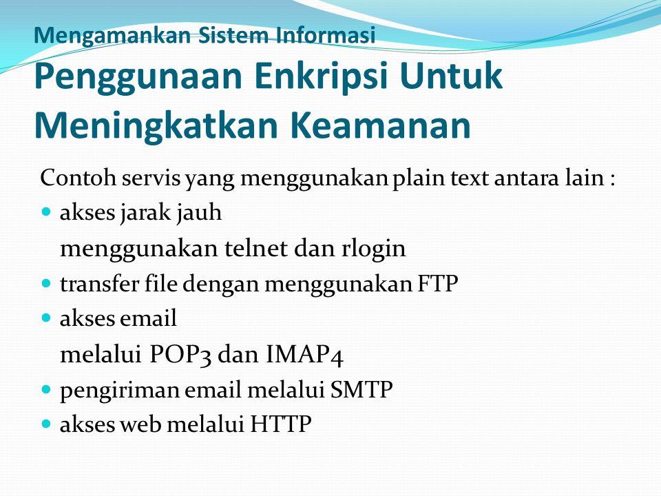 Mengamankan Sistem Informasi Penggunaan Enkripsi Untuk Meningkatkan Keamanan