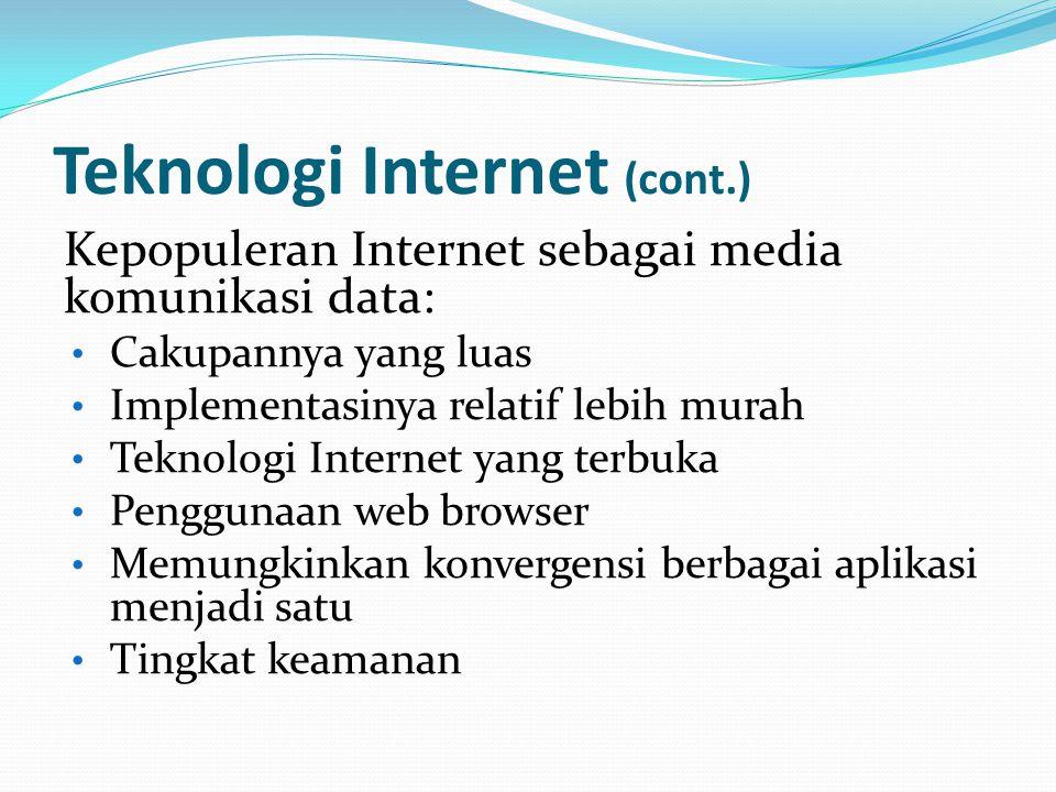 Teknologi Internet (cont.)