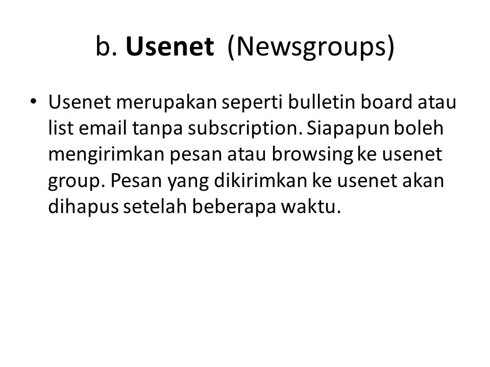 b. Usenet (Newsgroups)