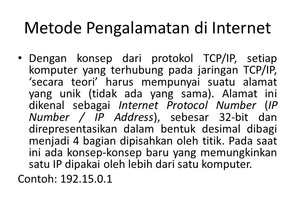 Metode Pengalamatan di Internet