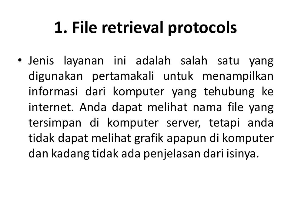 1. File retrieval protocols