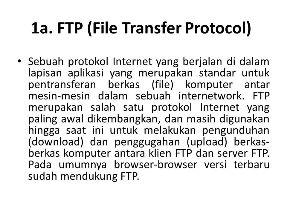 1a. FTP (File Transfer Protocol)