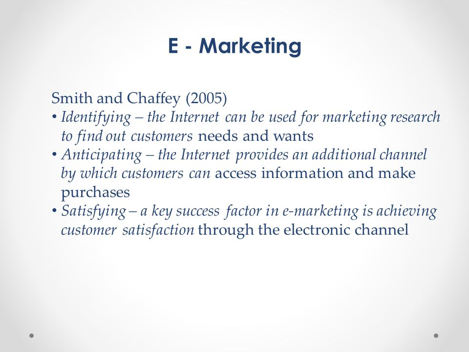 E - Marketing Smith and Chaffey (2005)